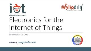 Lecture 2: Electronics for the Internet of Things